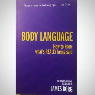 BODY LANGUAGE: How To Know What's REALLY Being Said by James Borg