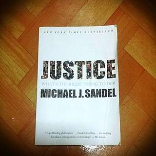 JUSTICE: What's the right thing to do? (by Michael J. Sandel)