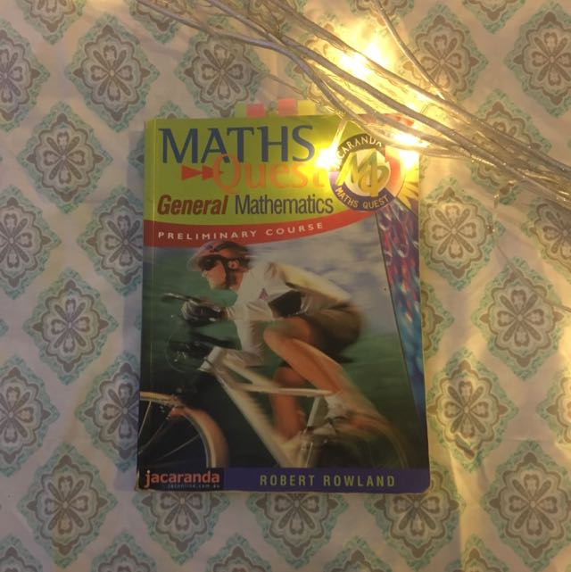 MATHS QUEST General Mathematics Preliminary Course