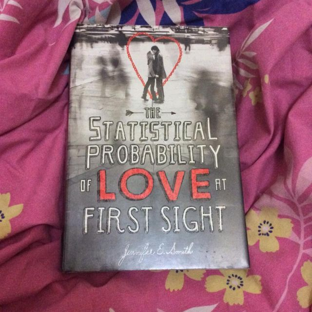 The Statistical Probability of Love at First Sight by Jennifer E. Smith (HB)