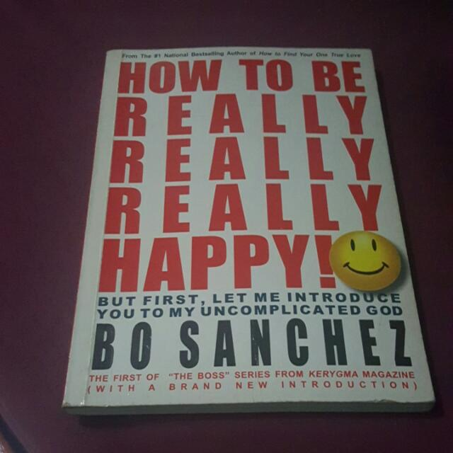 How To Be Really Really Really Happy!