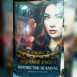 Before The Scandal (Skandal Sang Lady) - Suzanne Enoch
