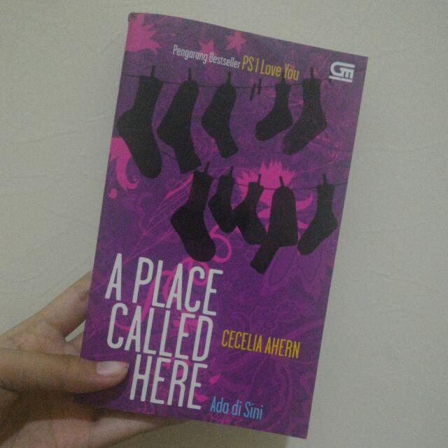 Novel A Place Called Here Oleh Cecilia Ahren