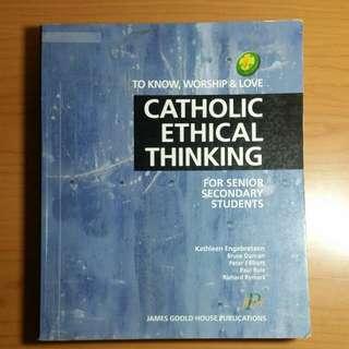 Catholic Ethical Thinking For Secondary Students