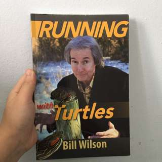 Running With Turtles By Bill Willson