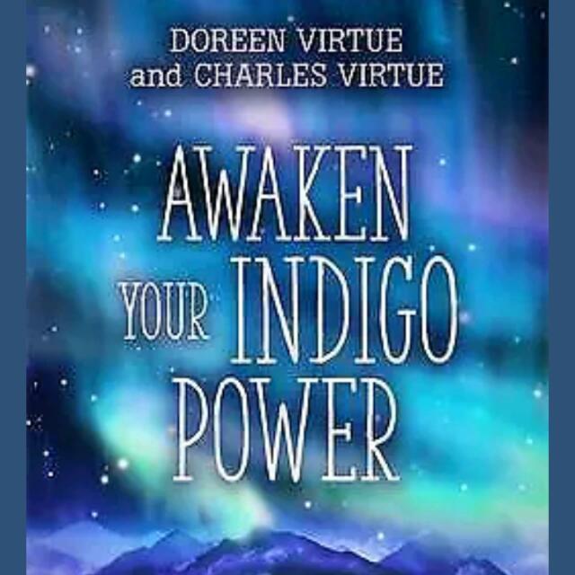 Awaken Your Indigo Power: How to Supercharge Your Innate Spiritual Gifts