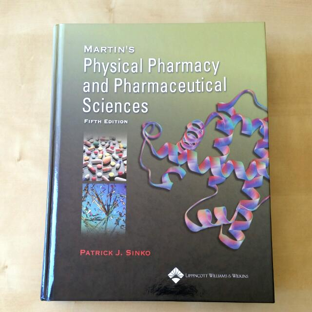 Martin's Physical Pharmacy And Pharmaceutical Sciences 5th Edition
