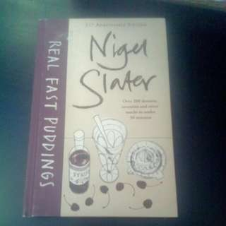 Nigel Slater: REAL FAST PUDDINGS