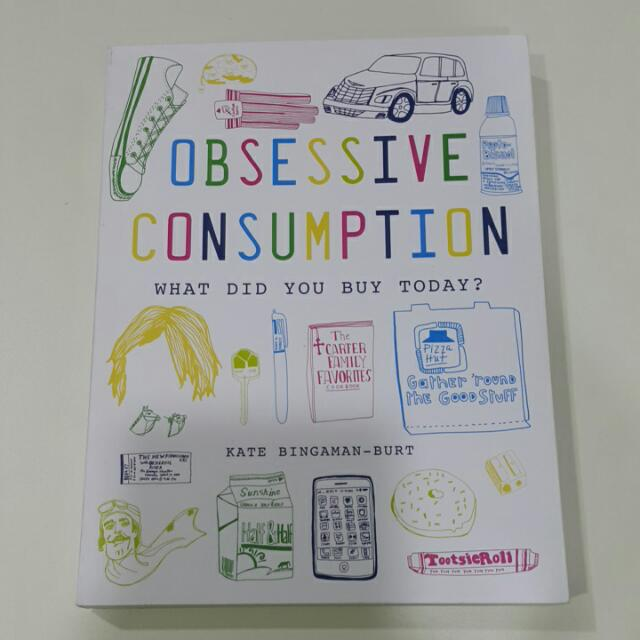[插畫書] [英文] Obsessive Consumption (Kate Bingaman-Burt)