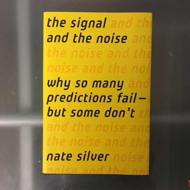 Hardcover - The Signal And The Noise