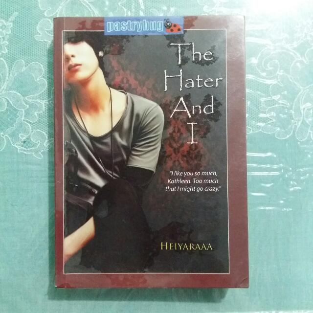 [RESERVED] PRELOVED WATTPAD BOOK. THE HATER AND I