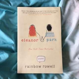 Eleanor & Park • A Novel by Rainbow Rowell