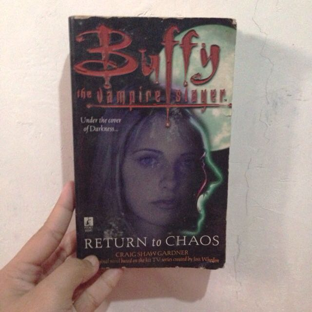 Buffy The Vampire Slayer: Return To Chaos