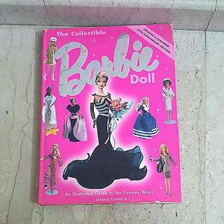 The Collectible Barbie Doll Book- An Illustrated Guide to Her Dreamy World
