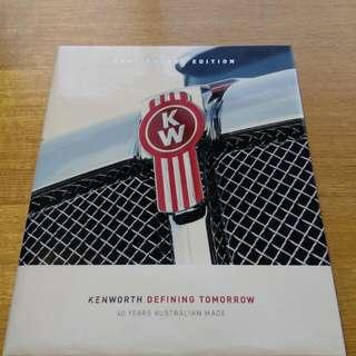 Kenworth Trucks 40 Year Anniversary Book