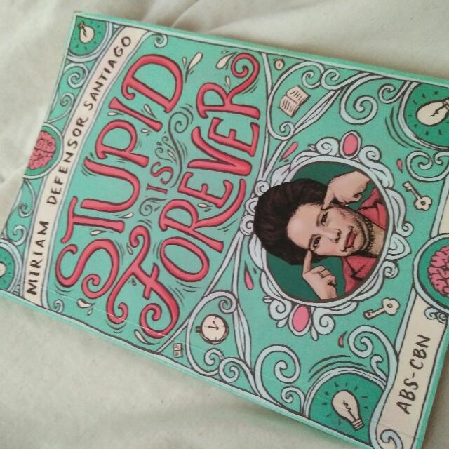 BOOK SALE!! - SENATOR MIRIAM SANTIAGO'S STUPID IS FOREVER