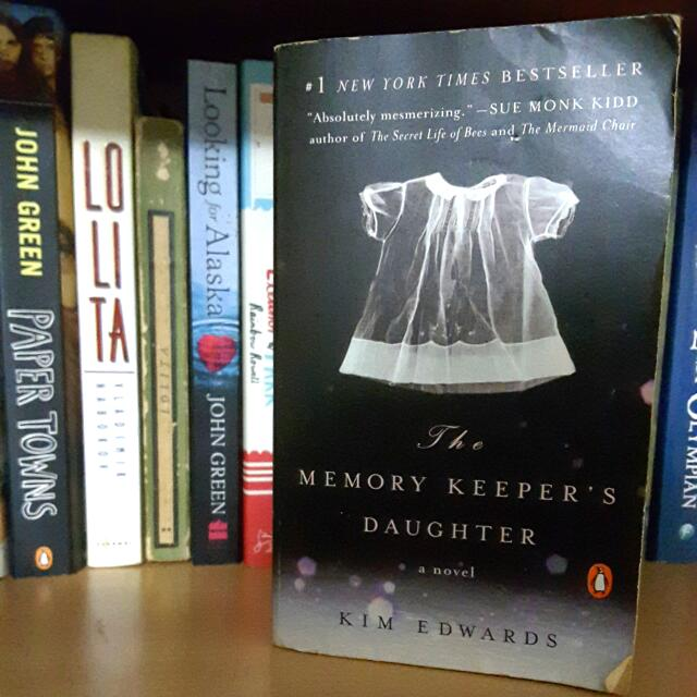 The Memory Keeper's Daughter By Kim Edwards