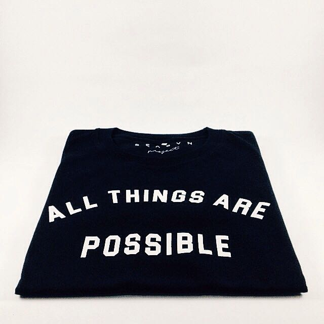 T-shirt - All Things Are Possible