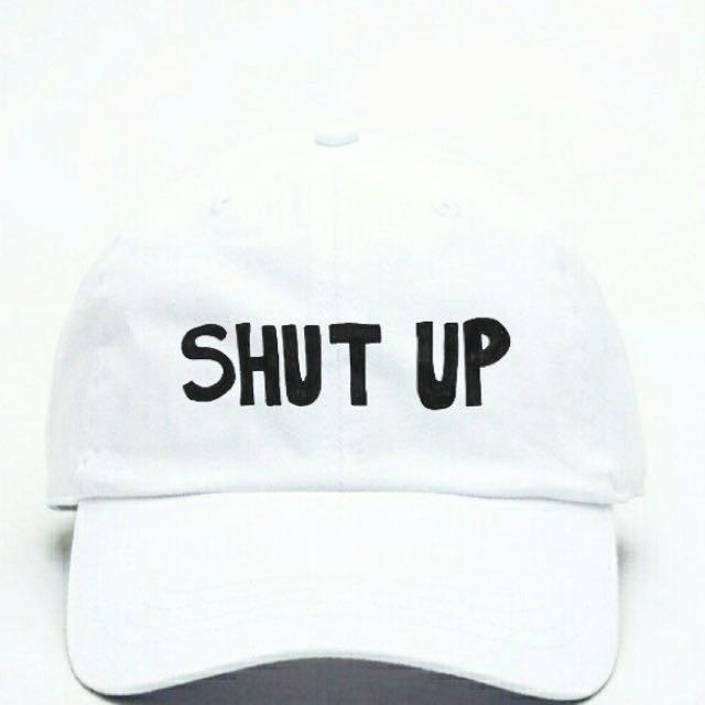 Topi SHUT UP. Bisa Custom Baseball Cap Dengan Tulisan Lain Juga ... 8abab67df9