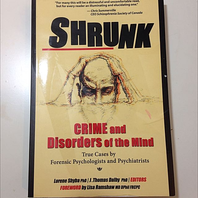 Crime And Disorders Of The Mind