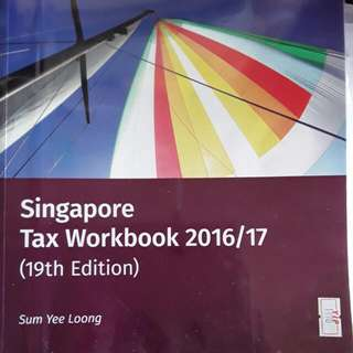 (Reserved) Singapore Tax Workbook 2016/17 (19th Edition)