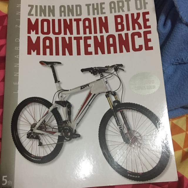 Zinn And The Art Of Mountain Bike Maintain ece