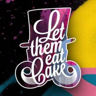 Let Them Eat Cake Ticket
