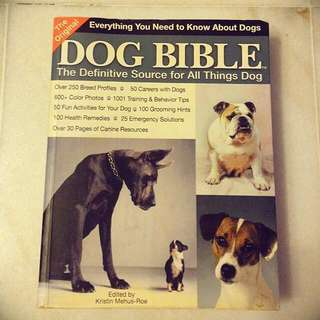 Dog Bible: The Definitive Source for All Things Dog