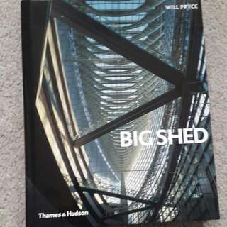 Big Shed Architecture book