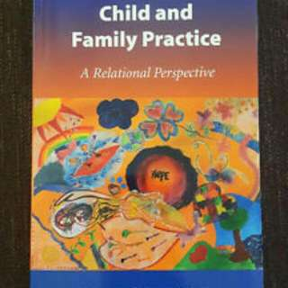 Child and Family Practice: A Relational Perspective- S. Konrad