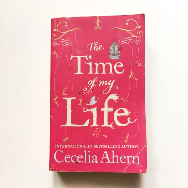 The Time Of My Life by Cecilia Ahern