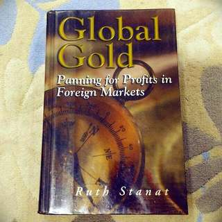 Global Gold: Panning for Profits in Foreign Markets