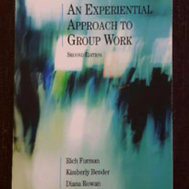 An Experiential Approach to Group Work 2nd Edition- R. Furman
