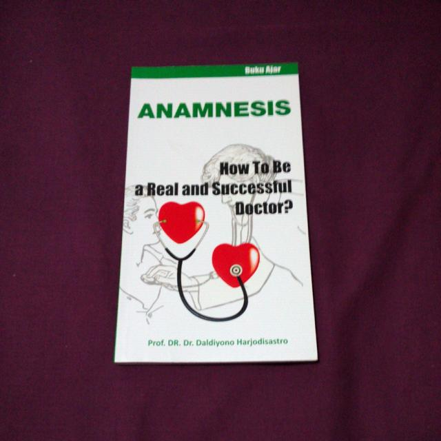 Anamnesis: How To Be A Real And Successful Doctor