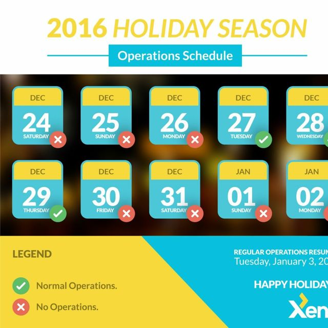 Xend operations schedule for the holidays
