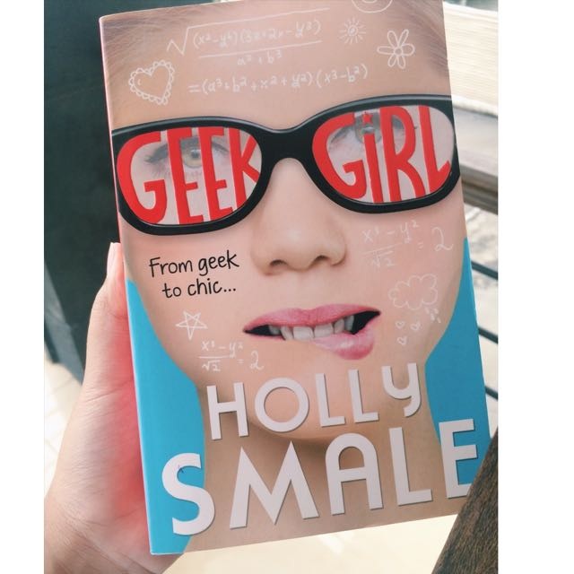 GEEK GIRL by Holly Smale (Novel)