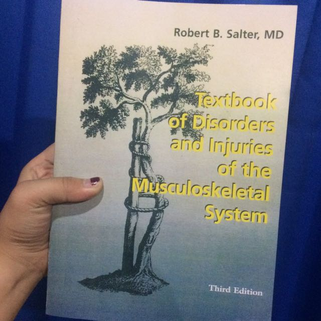 Textbook of Disorders and Injuries of the Musculoskeletal System; Robert B. Salter; 3rd edition (Buku Kedokteran)