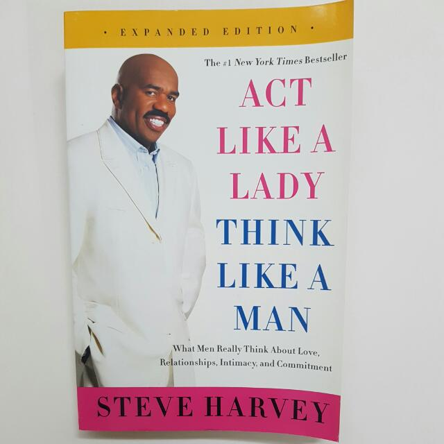 Steve harvey act like a lady think like a man