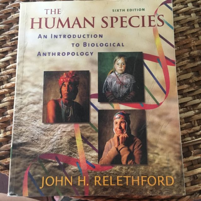 The Human Species - Sixth Edition