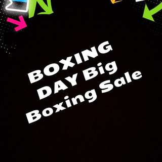 BOXING DAY BIG BOXING 👊🏼 SALE