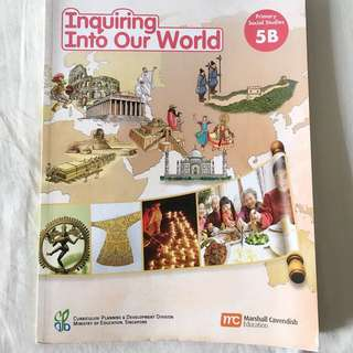 Inquiring Into Our World 5B Textbook Primary Social Studies