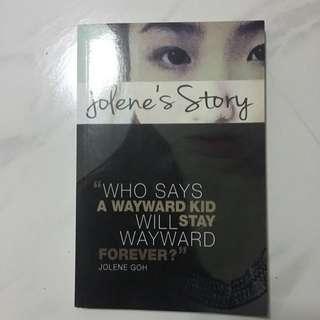 Jolene's Story - Who Says A Wayward Kid Will Stay Wayward Forever?