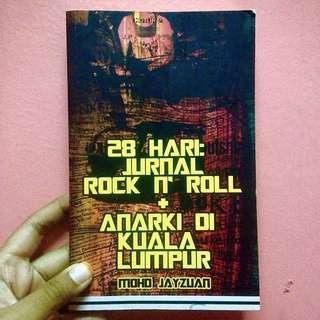 28 Hari: Rock N Roll + Anarki Di Kuala Lumpur