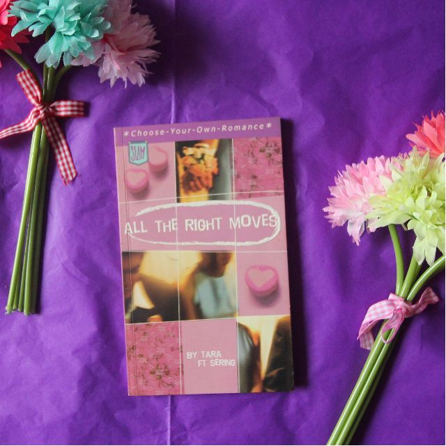 All the Right Moves by Tara FT Sering (Choose-Your-Own-Romance)