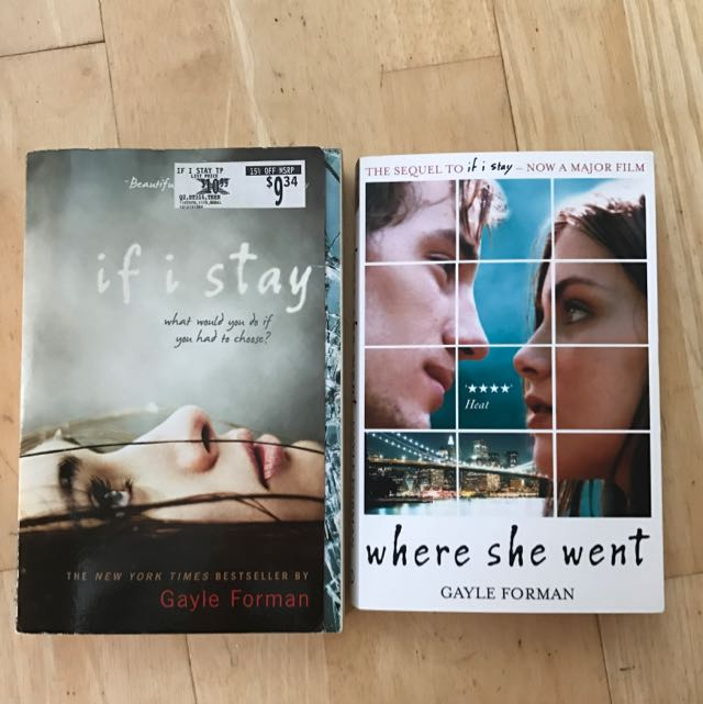 'If I Stay' + 'where She Went' By Gayle Forman