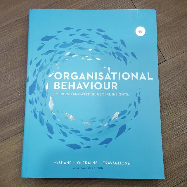 Organisational Behaviour - Asia Pacific 4E Edition - Mc Graw Hill