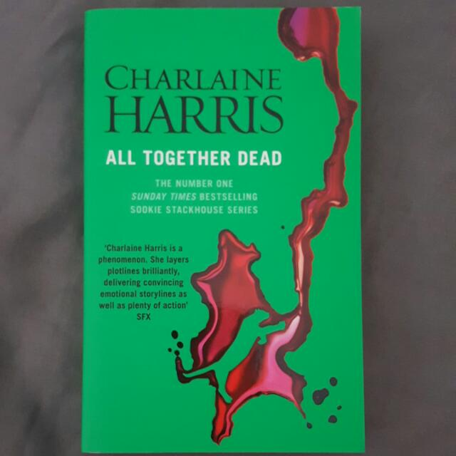 Sookie Stackhouse Series - All Together Dead By Charlaine Harris