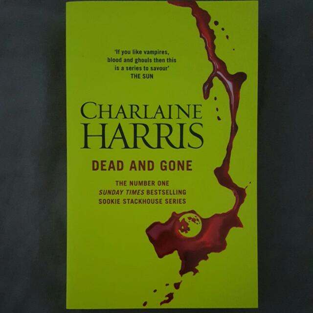 Sookie Stackhouse Series - Dead And Gone By Charlaine Harris