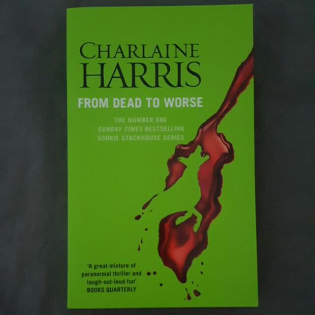 Sookie Stackhouse Series - From Dead To Worse By Charlaine Harris