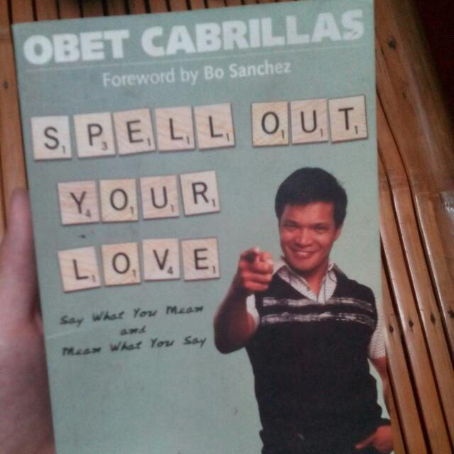Spell Out Your Love By Over Cabrillas (Foreword By No Sanchez)